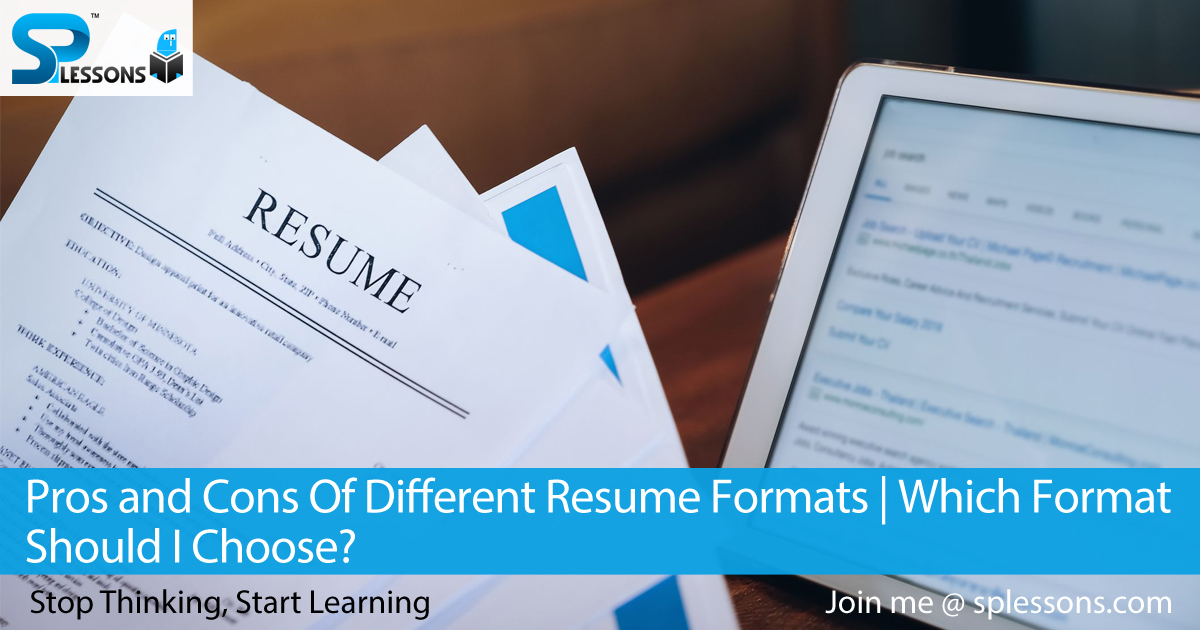 Pros And Cons Of Different Resume Formats