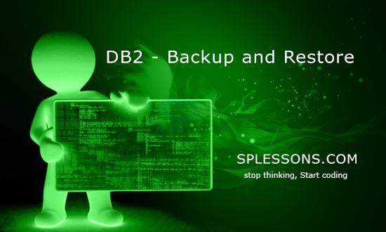 DB2 Backup and Restore - SPLessons
