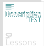 Descriptive Test - SPLessons