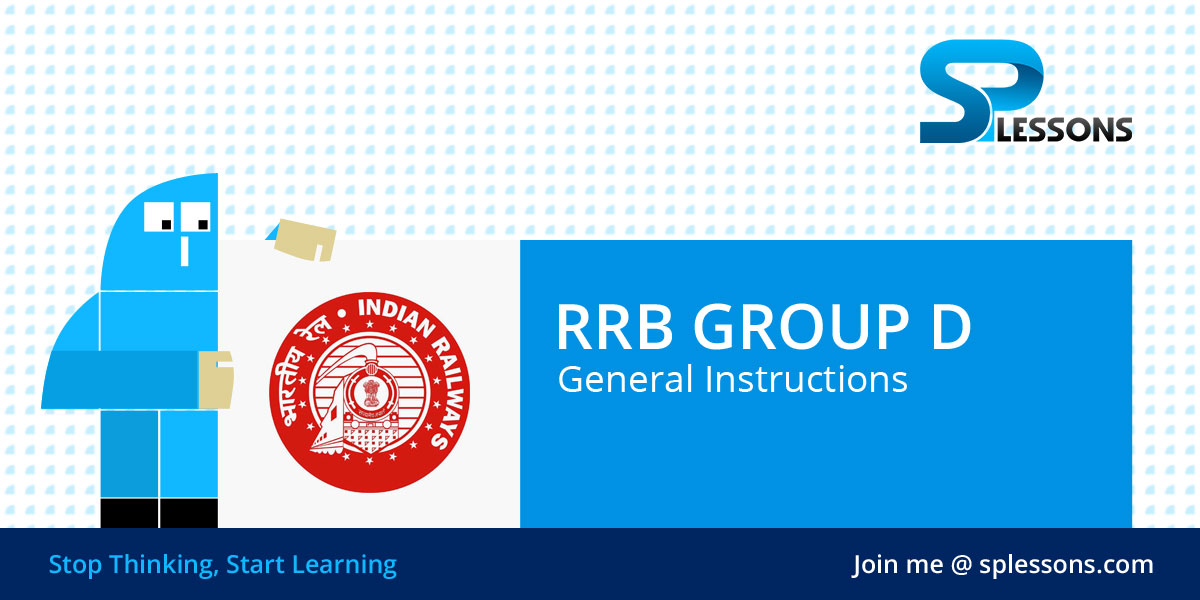 RRB Group D General Instructions