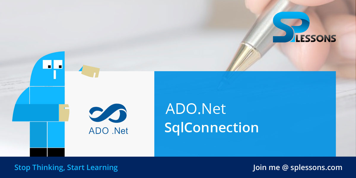 ADO Net SqlConnection