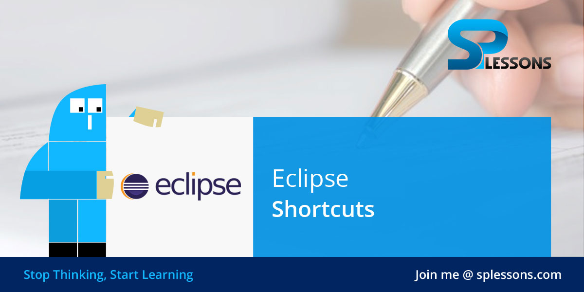 Eclipse Shortcuts - SPLessons