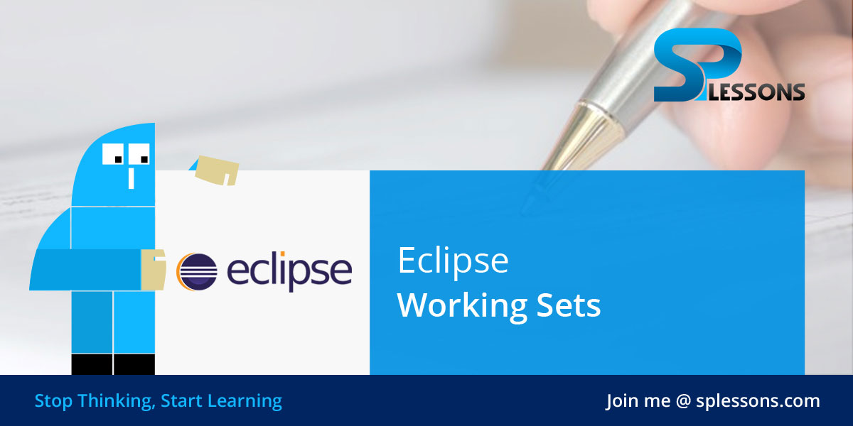 Eclipse Working Sets Splessons