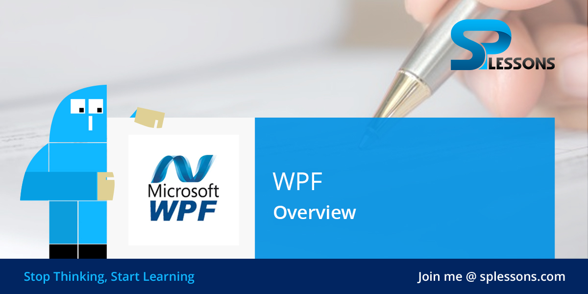 WPF Overview - SPLessons