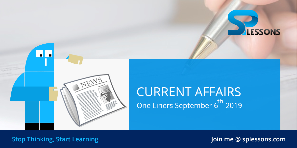 Current Affairs One Liners September 2019